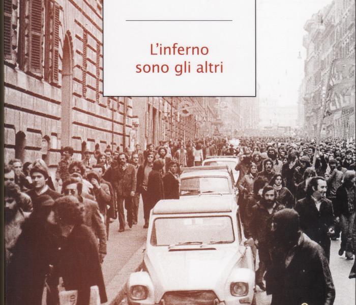 S.Giralucci, L'INFERNO SONO GLI ALTRI, ed, Mondadori, 2011