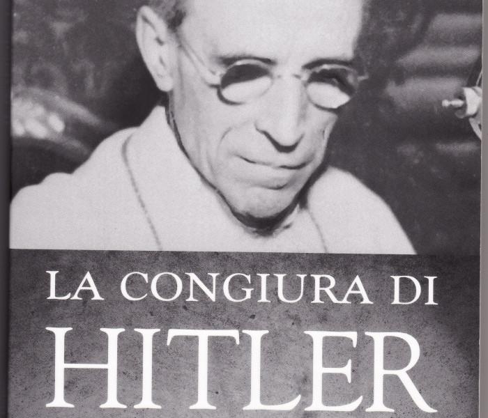 Mario Dal Bello, La congiura di Hitler. Il rapimento di Pio XII, Città Nuova