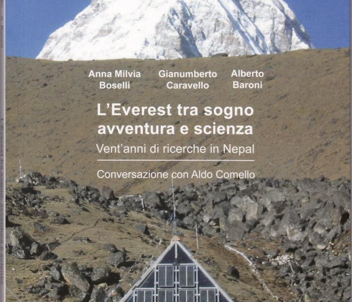 A.M.Boselli, G.Caravello, A. Baroni, L'Everest tra sogno avventura e scienza, ed. Cleup